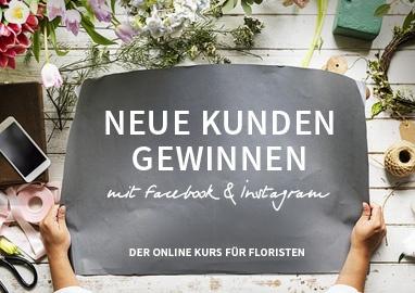 Neue Kunden gewinnen – Online Kurs für Floristen